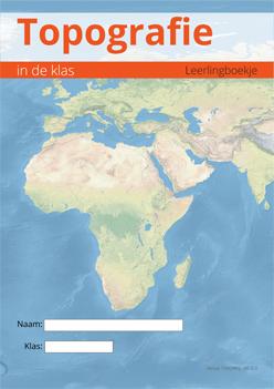 Voorakant Topografie boekje Topografie in de Klas: Topografie lesmethode voor het onderwijs